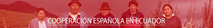 La Cooperación Española en Ecuador
